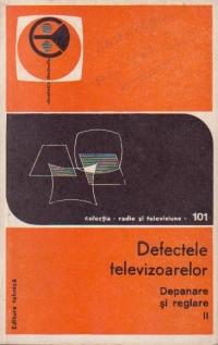 Defectele televizoarelor, Volumul al II-lea - Depanare si reglare