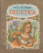 Degetica (Ilustratii de Doina Botez )