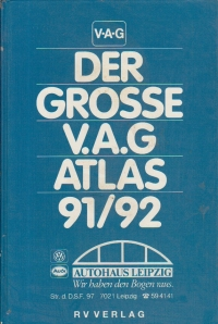 Der Grosse V.A.G. Atlas 1991/1992 - Deutschland. Schweiz. Os. Europatereich