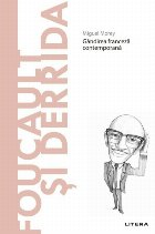 Descopera Filosofia. Foucault si Derrida