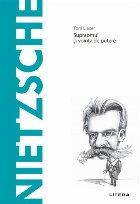 Descopera Filosofia. Nietzsche