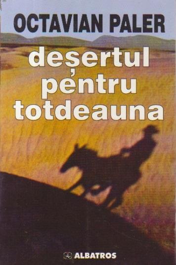 Desertul pentru totdeauna, Editie 2001