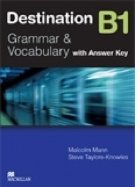 Destination B1 : Grammar and Vocabulary (with Answer Key)