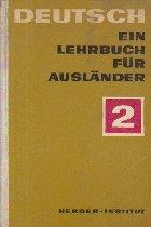Deutsch - Ein Lehrbuch Fur Auslander, 2