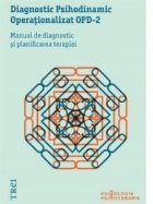 Diagnostic Psihodinamic Operationalizat OPD-2. Manual de diagnostic si planificarea terapiei