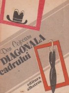 Diagonala cadrului - schite si povestiri