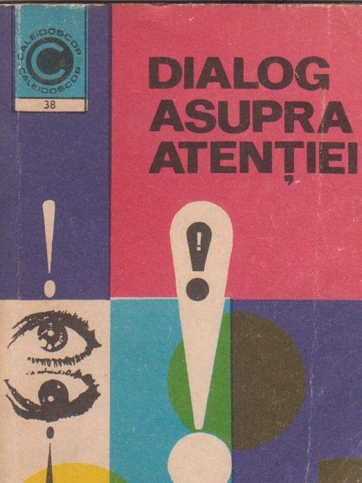 Dialog asupra atentiei
