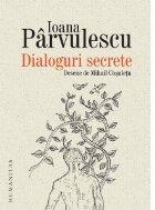 Dialoguri secrete. Cum se roaga scriitorii si personajele lor