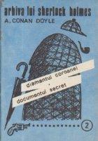 Diamantul coroanei Documentul secret