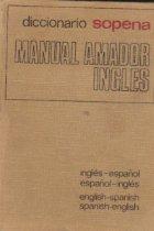 Diccionario Manual Amador Ingles-Espanol y Espanol-Ingles