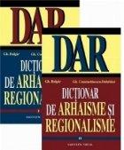 Dictionar de arhaisme si regionalisme (I+II)