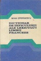 Dictionar dificultati ale lexicului limbii
