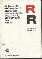 Dictionar de electrotehnica, electronica, telecomunicatii, automatica si cibernetica rus - roman