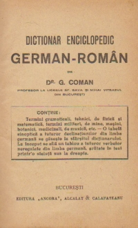 Dictionar enciclopedic german-roman, A-J (Dr. G. Coman)