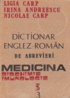 Dictionar englez- roman de abrevieri. Medicina, biochimie, imunologie