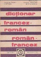 Dictionar francez - roman, roman- francez