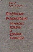 Dictionar frazeologic francez-roman si roman-francez
