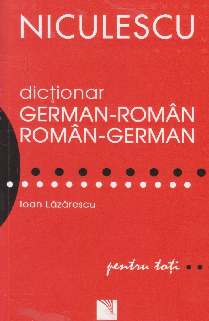 Dictionar german-roman / roman-german pentru toti (50 000 de cuvinte si expresii)
