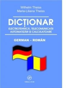 Dictionar german - roman de electrotehnica, telecomunicatii, automatizari si calculatoare