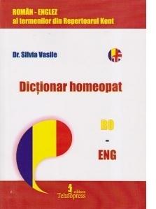 Dictionar homeopat al termenilor din Repertoarul Kent/ Homeopathic Dictionary of the terms from the Kent Repertory (roman-englez / englez-roman)