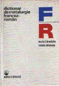 Dictionar de metalurgie francez-roman