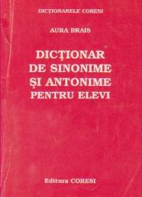 Dictionar de sinonime si antonime pentru elevi