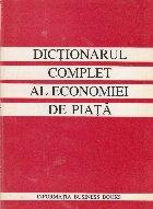 Dictionarul complet al economiei de piata