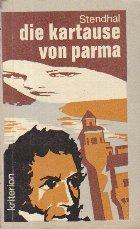 Die Kartause von Parma / Manastirea din Parma (Limba germana)