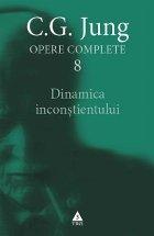 Dinamica inconştientului - Opere Complete, vol. 8