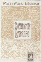 Documente literare - Insemnari istorico-literare, note, facsimile