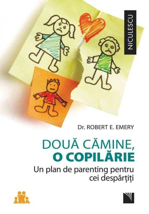 Doua camine, o copilarie. Un plan de parenting pentru cei despartiti.