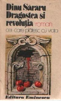 Dragostea si Revolutia, Volumul al II-lea - Cei care platesc cu viata
