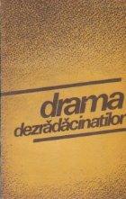 Drama dezradacinatilor