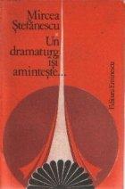 Un dramaturg isi aminteste ..., I, (Primii patruzeci de ani)
