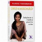 Dreamboard. Indeplineste-ti visurile si planul tau cu tine