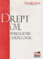 Drept civil - pentru facultatile cu profil economic -