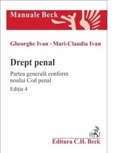 Drept penal. Partea generala conform noului Cod penal. Editia 4