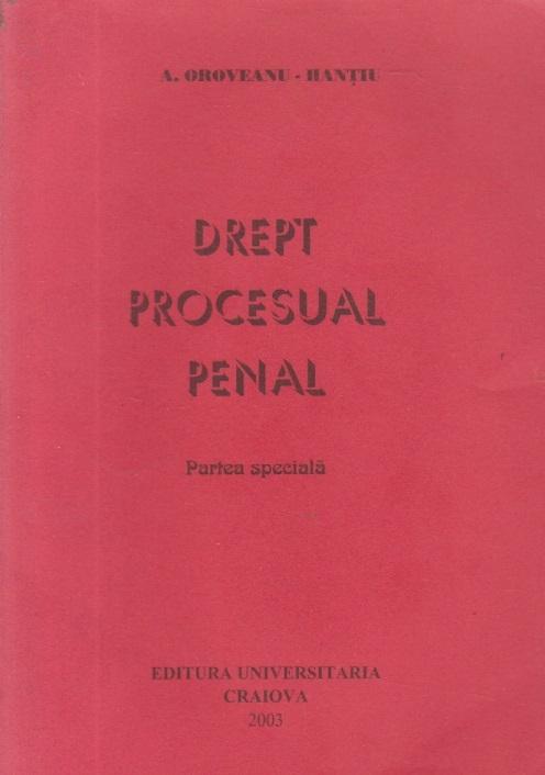 Drept procesual Penal, Partea Speciala