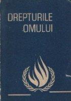 Drepturile omului - Documente adoptate de organisme internationale