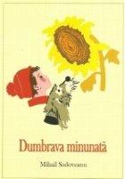 Dumbrava minunata (Colectia Sadoveanu)