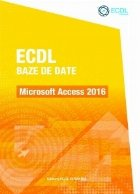 ECDL Baze de date. Microsoft Access 2016