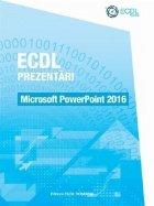 ECDL Prezentari. Microsoft PowerPoint 2016