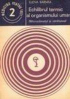 Echilibrul termic organismului uman (Microclimatul