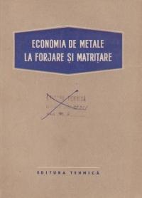 Economia de metale la forjare si matritare