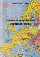 Economia Relatiilor Europene - Economie Europeana