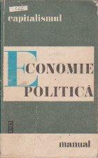 Economie politica. Manual, Volumul I - Capitalismul