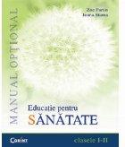 EDUCATIE PT. SANATATE - manual optional cls. I-II