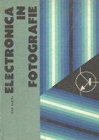 Electronica in fotografie - Dispozitive electronice in practica fotografica