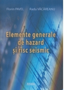 Elemente generale de hazard si risc seismic