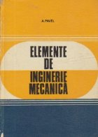 Elemente de inginerie mecanica (Pentru petrochimie)